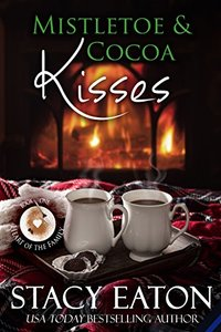 Mistletoe & Cocoa Kisses (Heart of the Family Book 1) - Published on Oct, 2016