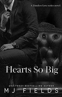 Hearts So Big (Timeless Love Series Book 3) - Published on Feb, 2019