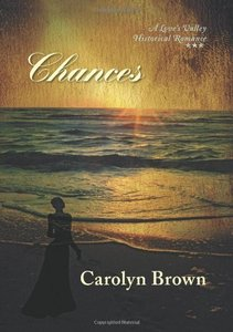 Chances (Love's Valley Historical Romance)