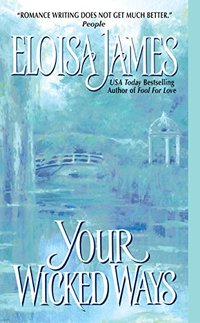 Your Wicked Ways (Duchess Quartet Book 4)