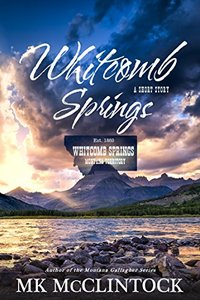 Whitcomb Springs: Western Short Story - Published on Mar, 2018