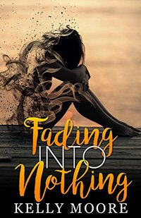 Fading Into Nothing (Epic Love Stories Book 2)