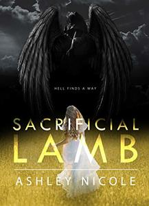 Sacrificial Lamb (The Other Angels Book 1) - Published on May, 2020