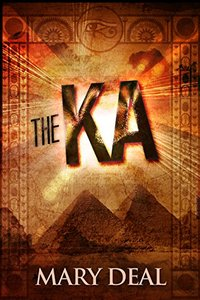 The Ka: Tragedy And Betrayal In Ancient Egypt