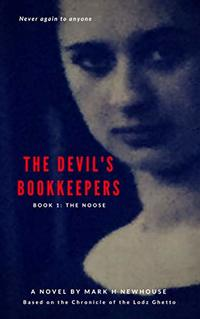 The Devil's Bookkeepers Book 1: The Noose