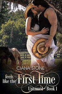 Feels Like the First Time (Untamed Book 1)