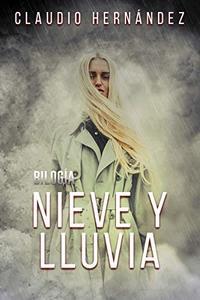 Bilogía Nieve y lluvia (Pack con El frío invierno | Otoño lluvioso): Thriller Psicológico | Intriga | Suspense | Misterio  | Paranormal (Spanish Edition)