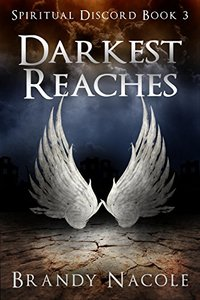 Darkest Reaches (Spiritual Discord Book 3)