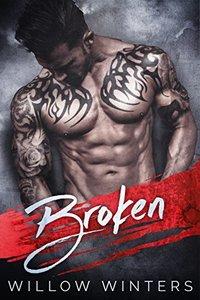 Broken: A Dark Romance