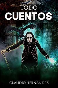 Todo Cuentos (Spanish Edition)