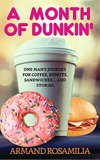 A Month Of Dunkin