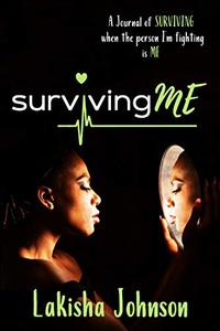 Surviving Me: The Journal