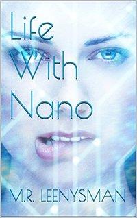 Life With Nano