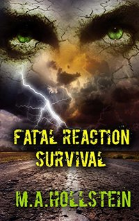 Fatal Reaction, Survival: Fatal Reaction