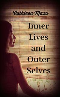 Inner Lives and Outer Selves
