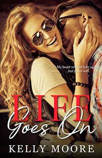 Life Goes On (Epic Love Stories Book 3)