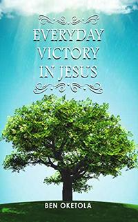 Everyday Victory In Jesus