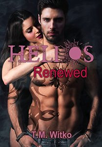 Helios Renewed (The Helios Chronicles Book 3)