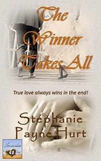 The Winner Takes All (Winner Series Book 2)