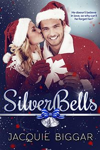 Silver Bells: A Holiday Romance