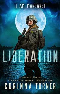 Liberation (I Am Margaret Book 3) - Published on Oct, 2015