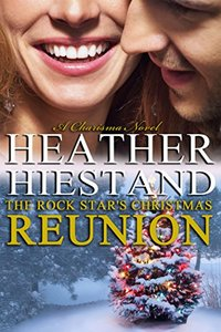 The Rock Star's Christmas Reunion: contemporary holiday romance (A Charisma series novel, The Connollys Book 1)