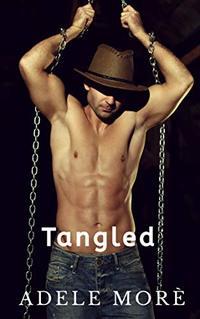Tangled: A Reverse Harem Erotic Short Story