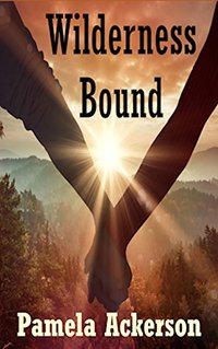 Wilderness Bound (The Wilderness Series Book 3)