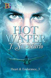 Hot Water (Heart & Endurance Book 3)
