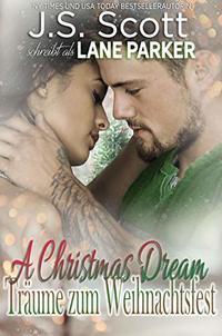 A Christmas Dream – Träume zum Weihnachtsfest (German Edition)