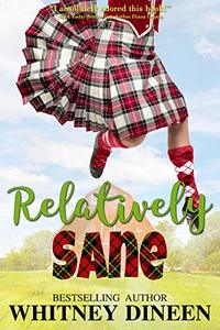 Relatively Sane (Relativity Series Book 2)