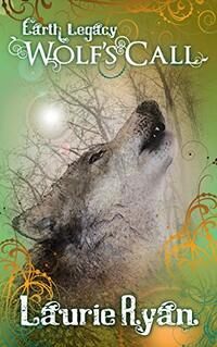 Wolf's Call: An Earth Legacy short story - Published on Apr, 2021