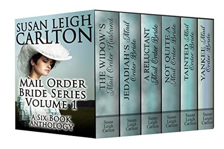 New Mail Order Brides Series Volume 1: A Six Book Western Romance Anthology (New Mail Order Brides Anthologies)