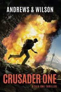 Crusader One  (Tier One series — Book 3)