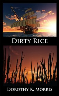Dirty Rice, Fifth in the Mockingbird Hill Series - Published on Nov, 2012
