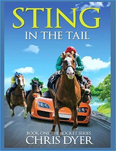 Sting in the Tail: Book One The Rocket Series