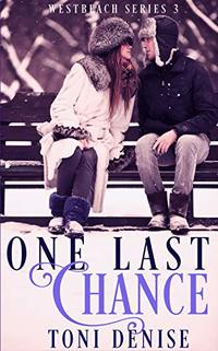 One Last Chance (Westbeach Book 3) - Published on Nov, 2019