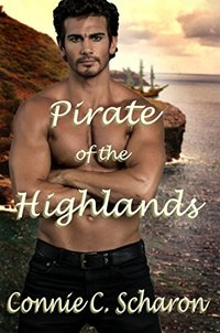 Pirate of the Highlands (Highland Legends Book 7)
