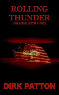 Rolling Thunder: V Plague Book 3