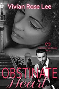 Obstinate Hearts (Heart Series Book 7)