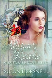 Alistair's Rescue (Christmas Rescue Book 3)