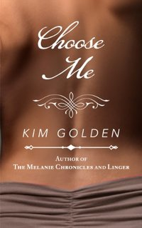 Choose Me: a novella
