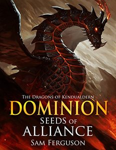 Dominion: The Dragons of Kendualdern