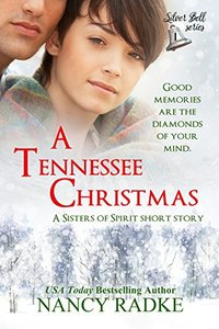 A Tennessee Christmas, a Silver Bell short novella (Sisters of Spirit)