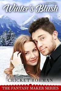 Winter's Blush (The Fantasy Maker Book 2)