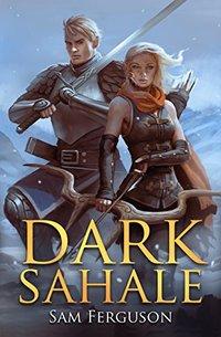 Dark Sahale (The Dragon's Champion Book 7)