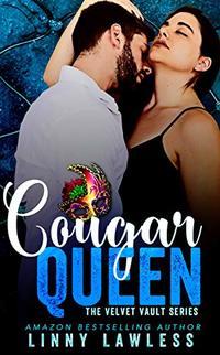 Cougar Queen: A Velvet Vault Novella (The Velvet Vault Series Book 1)