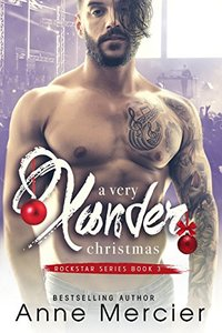 A Very Xander Christmas (Rockstar Book 3)