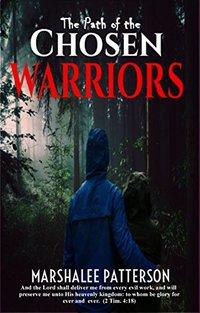 The Path of the Chosen Warriors: A Christian Romantic Suspense