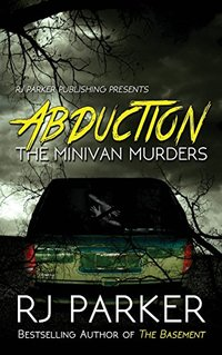 ABDUCTION: The Minivan Murders
